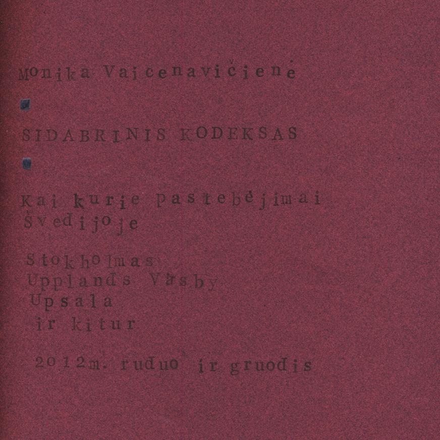 Sidabrinis kodeksas: Kai kurie pastebėjimai Švedijoje