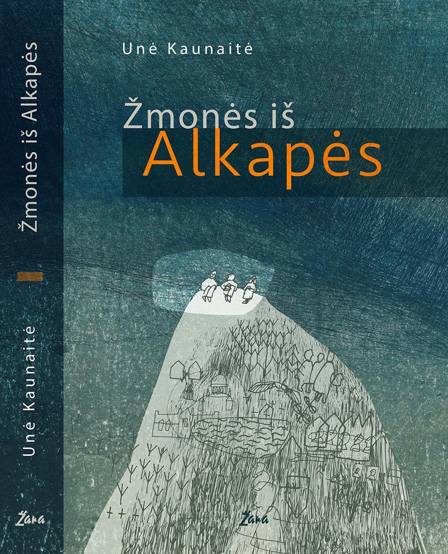 Žmonės iš Alkapės Book Cover